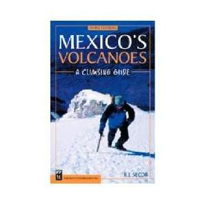 The Mountaineers Mexicos Volcanoes  Climbing Guide Health