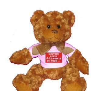 MALTESE LEAVE PAW PRINTS ON YOUR HEART Plush Teddy Bear