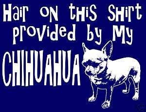 Chihuahua T Shirt * Funny, Pet, Puppy, Dog