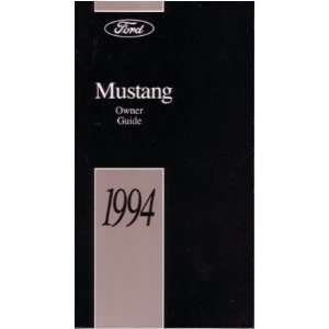 1994 FORD MUSTANG Owners Manual User Guide Automotive
