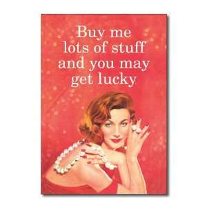 Funny Valentines Day Card Buy Me Stuff Humor Greeting