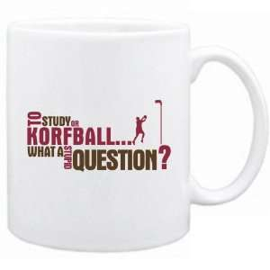 New  To Study Or Korfball  What A Stupid Question