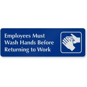 Employees Must Wash Hands Before Returning to Work (with