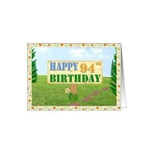 Happy 94th Birthday Sign on Footpath Card Toys & Games