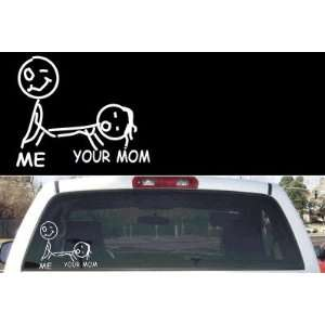 Funny Stick Figure Your Mom Car Window Decal